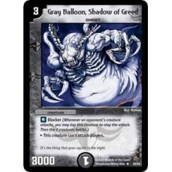 Gray Balloon, Shadow of Greed (Uncommon)
